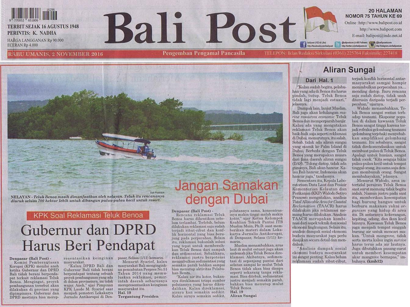 """Bali Post Cetak, Rabu Umanis, 2 November 2016. Judul di Edisi Cetak: """"Jangan Samakan Dengan Dubai""""."""